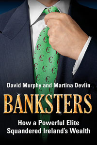 Banksters by David Murphy & Martina Devlin
