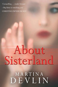 About Sisterland by Martina Devlin